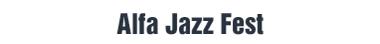 Alfa Jazz Fest джазовый фестиваль, джаз, 2014