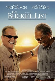 The Bucket List, Пока не сыграл в ящик, фильм