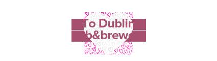 To Dublin pub&brewery