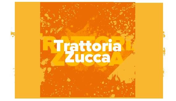 Trattoria Zucca