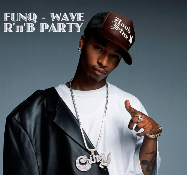 FUNQ - WAVE R'n'B PARTY