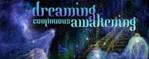 Continuous Dreaming/Awakening