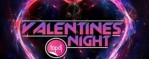 Valentines Night Dubstep