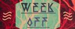 Week off