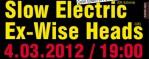 Джазовые виртуозы Slow Electric и Ex-Wise Heads в Киеве