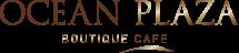 Ocean Plaza Boutique Cafe