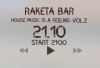 House Music is a Feeling vol 2 в Raketa Bar