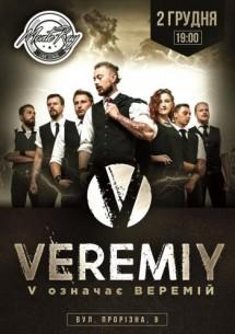 Веремій, Концерт: V означає ВЕРЕМІЙ