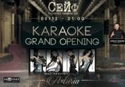 Grand Opening Karaoke - Restaurant SAFE!