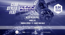 Club Styles Fest. Trance Edition!