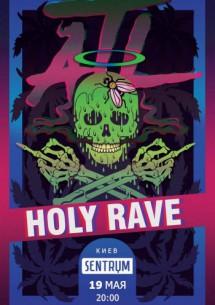 ATL, Holy Rave