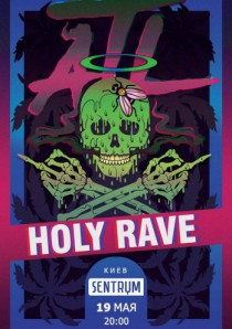 ATL, Holy Rave