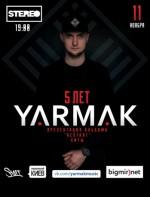 YARMAK. Большое шоу. 5 лет