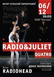Балет Radio and Juliet. Quatro