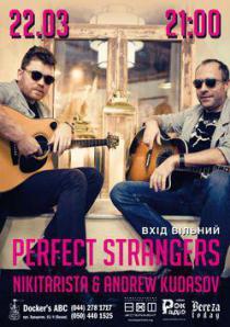 Perfect Strangers - Nikitarista & Andrew Kudasov